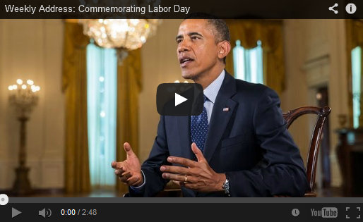 President Obama Discusses Labor Day in Weekly Address